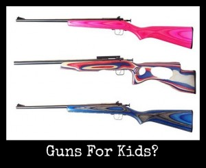 New At Babble: Guns For Kids?